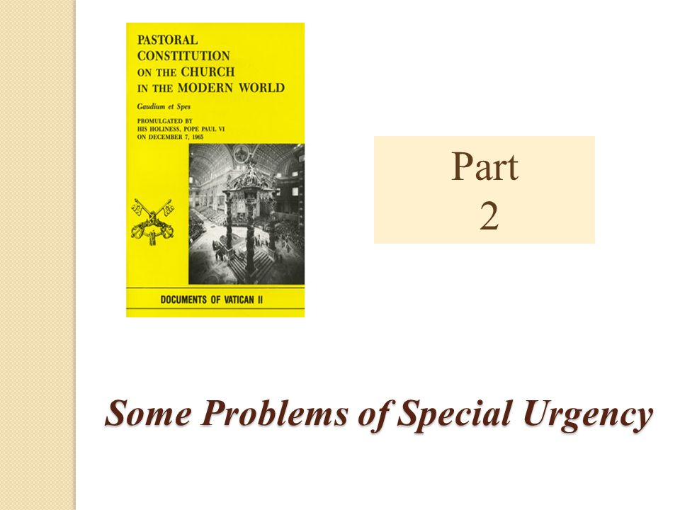 Some Problems of Special Urgency Part 2