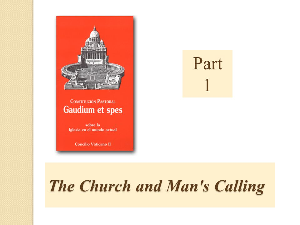 The Church and Man's Calling Part 1