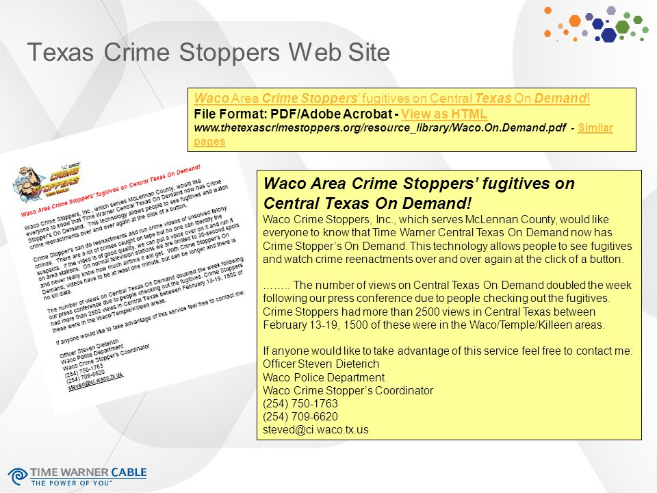Texas Crime Stoppers Web Site Waco Area Crime Stoppers' fugitives on Central Texas On Demand.