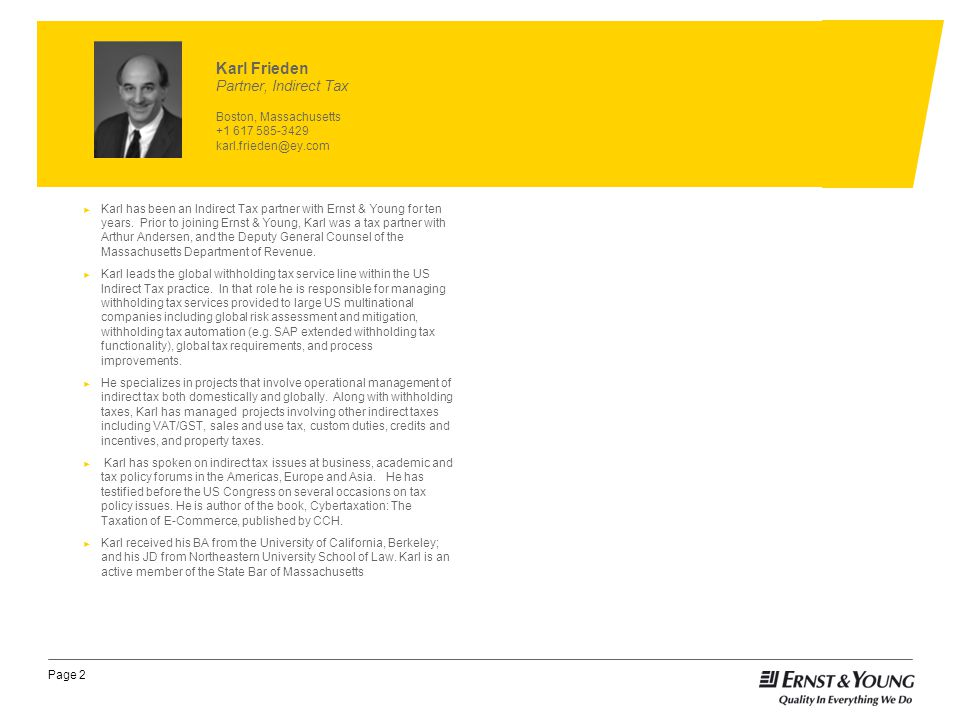 Page 2 ► Karl has been an Indirect Tax partner with Ernst & Young for ten years.