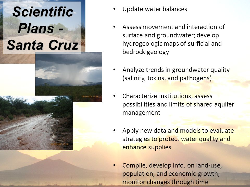 10 Update water balances Assess movement and interaction of surface and groundwater; develop hydrogeologic maps of surficial and bedrock geology Analyze trends in groundwater quality (salinity, toxins, and pathogens) Characterize institutions, assess possibilities and limits of shared aquifer management Apply new data and models to evaluate strategies to protect water quality and enhance supplies Compile, develop info.