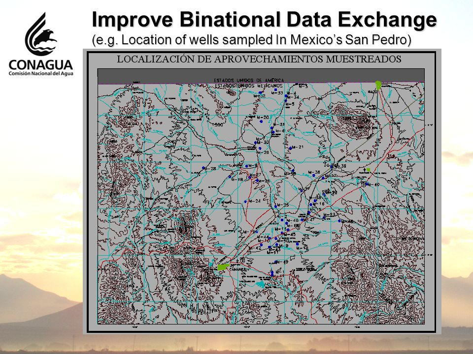 Improve Binational Data Exchange (e.g. Location of wells sampled In Mexico's San Pedro)