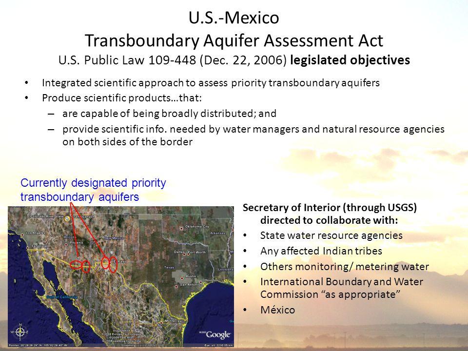 4 U.S.-Mexico Transboundary Aquifer Assessment Act U.S.