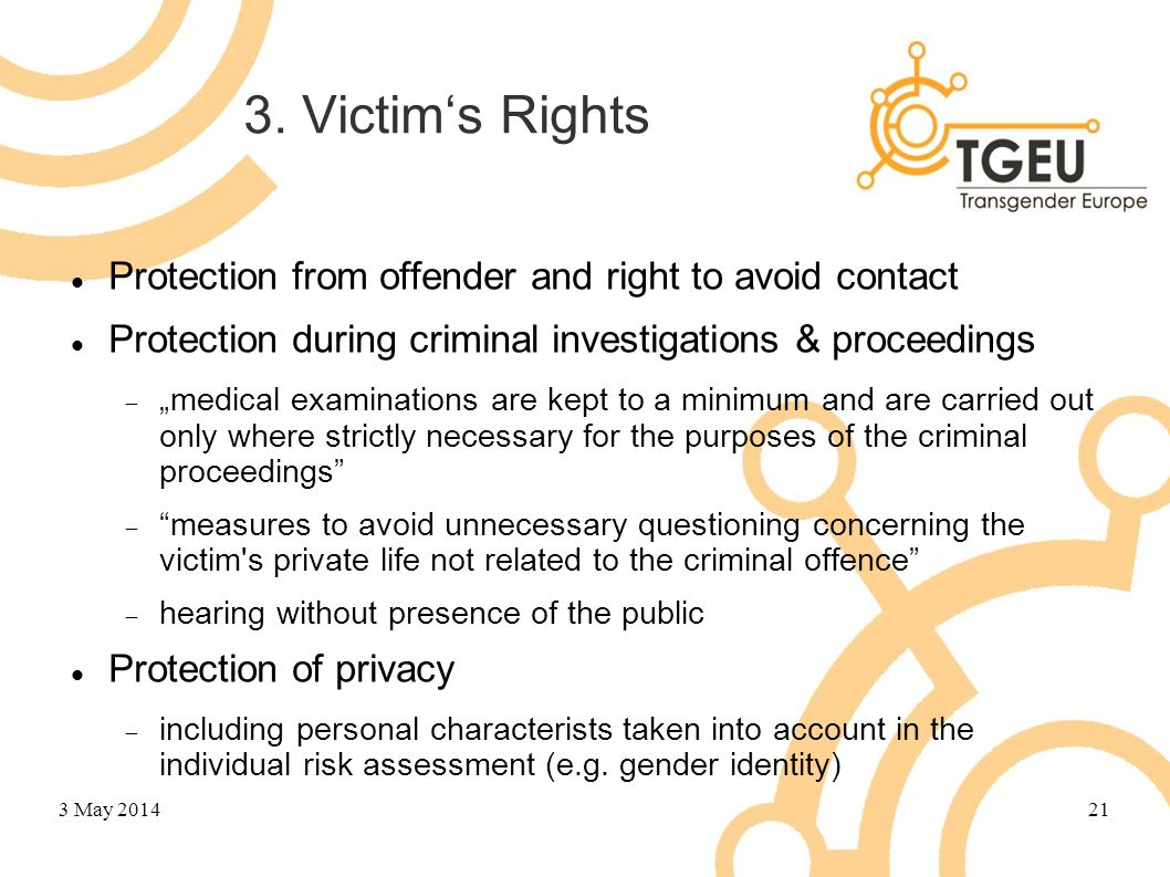 "3. Victim's Rights Protection from offender and right to avoid contact Protection during criminal investigations & proceedings  ""medical examinations"