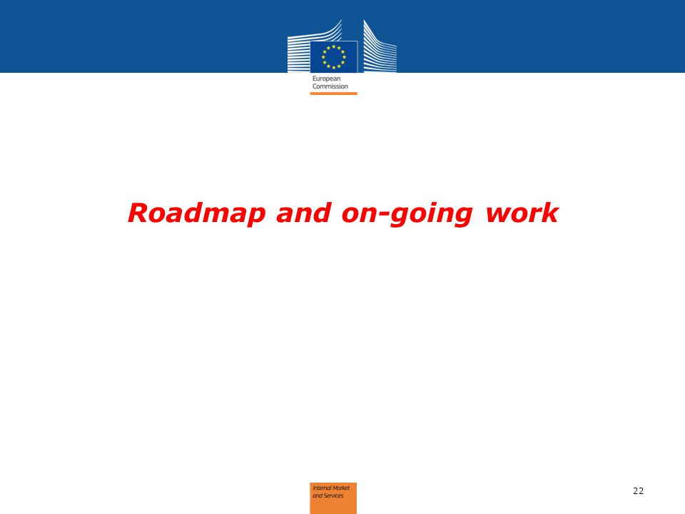 Roadmap and on-going work 22