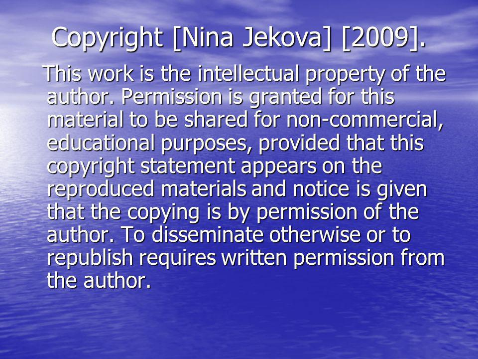 Copyright [Nina Jekova] [2009].This work is the intellectual property of the author.