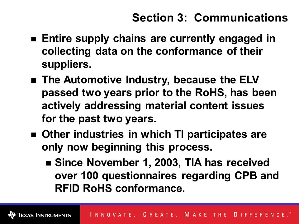 Section 3: Communications Entire supply chains are currently engaged in collecting data on the conformance of their suppliers.