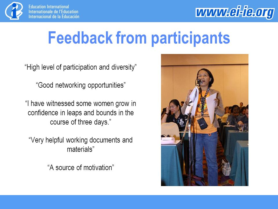 "Feedback from participants ""High level of participation and diversity"" ""Good networking opportunities"" ""I have witnessed some women grow in confidence"