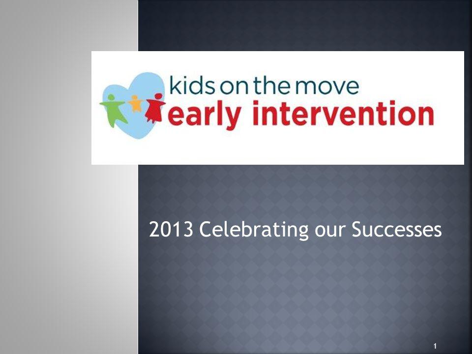 2013 Celebrating our Successes 1