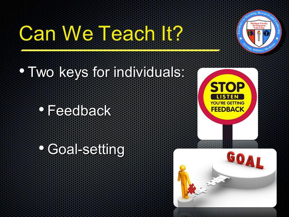 Can We Teach It.