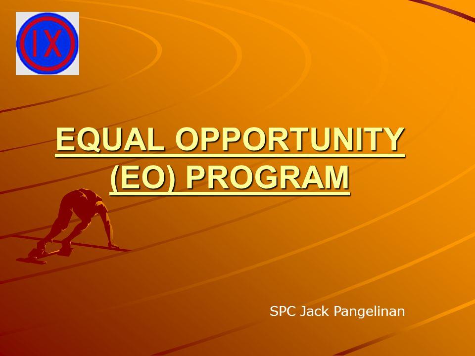 EQUAL OPPORTUNITY (EO) PROGRAM SPC Jack Pangelinan