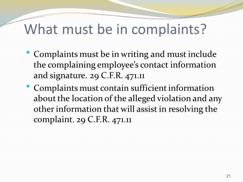 21 What must be in complaints.