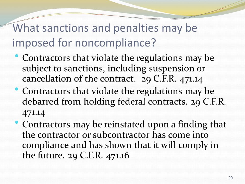 29 What sanctions and penalties may be imposed for noncompliance.