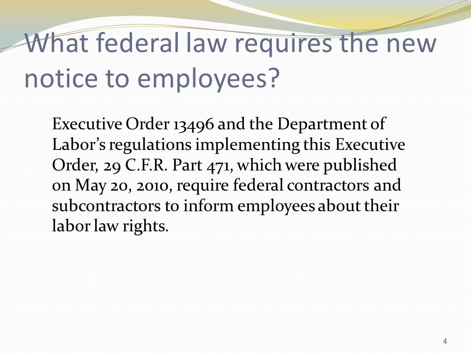 4 What federal law requires the new notice to employees.