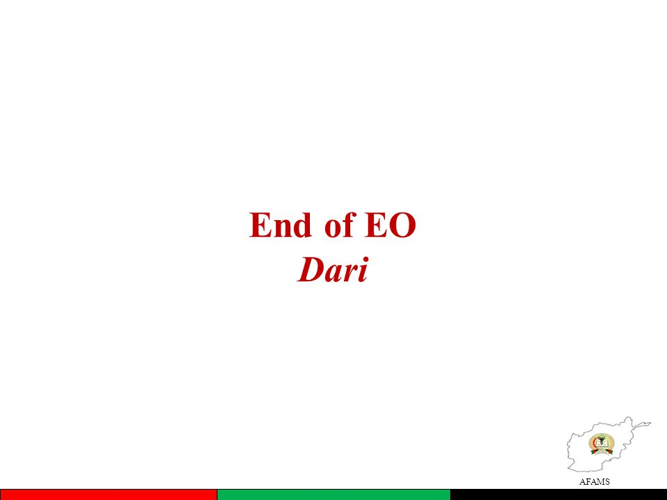AFAMS End of EO Dari