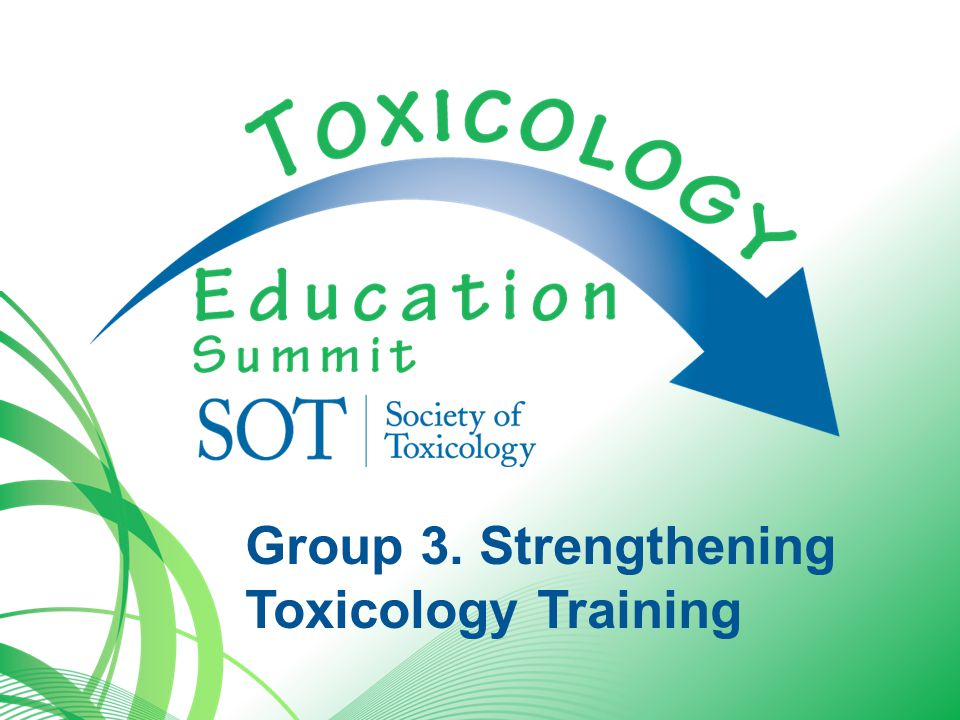 Group 3. Strengthening Toxicology Training