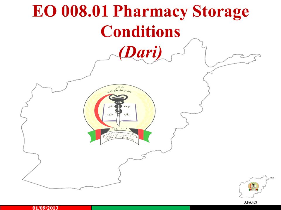 AFAMS EO 008.01 Pharmacy Storage Conditions (Dari) 01/09/2013