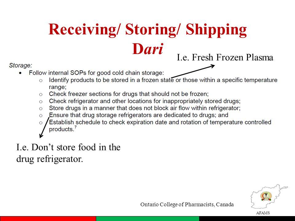 AFAMS Receiving/ Storing/ Shipping Dari I.e. Fresh Frozen Plasma I.e.