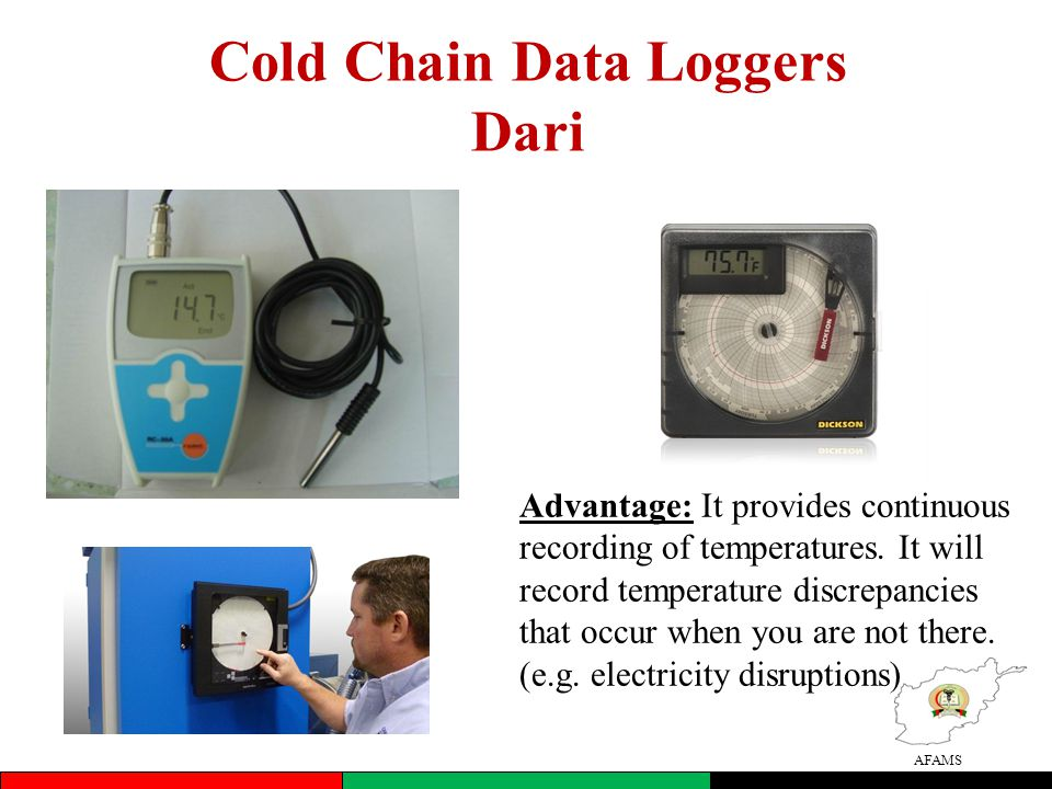 AFAMS Cold Chain Data Loggers Dari Advantage: It provides continuous recording of temperatures.
