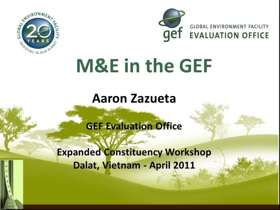  Results-based management (RBM), and Monitoring and evaluation (M&E) in GEF-5  M&E policy for GEF-5  M&E Minimum Requirements  Involvement of focal points  Questions on NCSA evaluation  Evaluation planning for GEF-5 2