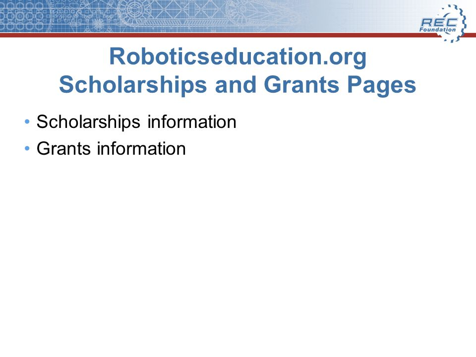 Roboticseducation.org Scholarships and Grants Pages Scholarships information Grants information