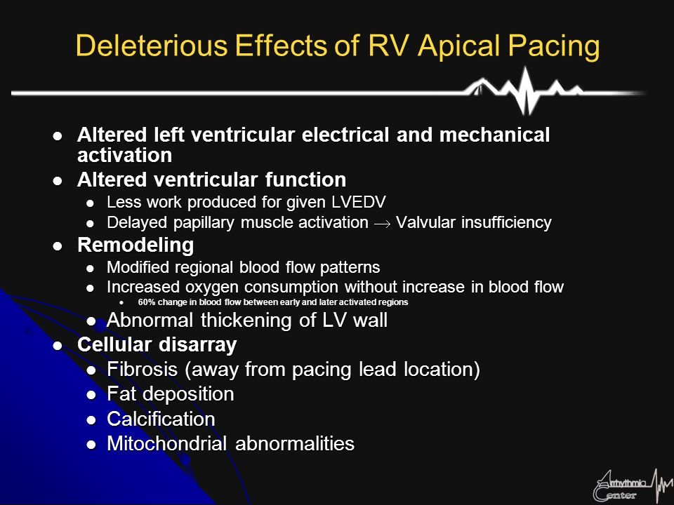 Prevention of Remodeling with Septal Pacing Karpawich (1991) Karpawich (1991) RV apical placement versus mid- septal placement Mid-septal lead position via appearance of normal paced QRS (no bundle branch block) Mid-septal lead position via appearance of normal paced QRS (no bundle branch block)Function Near normal ventricular conduction velocity Near normal ventricular conduction velocityHistology 4 month follow-up 4 month follow-up No calcification, degenerative changes, or altered mitochondrial morphology in the septal paced group No calcification, degenerative changes, or altered mitochondrial morphology in the septal paced group Karpawich PP, et al.