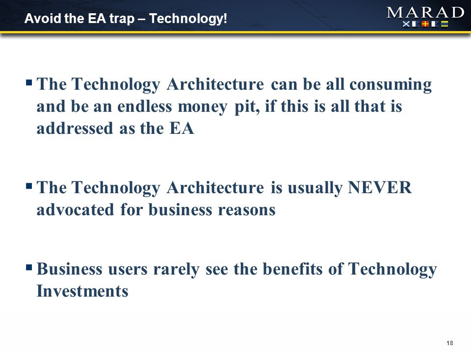 18 Avoid the EA trap – Technology.