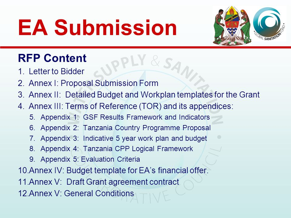EA Submission Submission Content: 1.Proposal Submission Form; 2.Technical Component, including; a)Workplan b)Detailed Grant Budget c)Grant Programme's Indicators and Expected Results d)Overview of Grant Structure 3.Price Component.