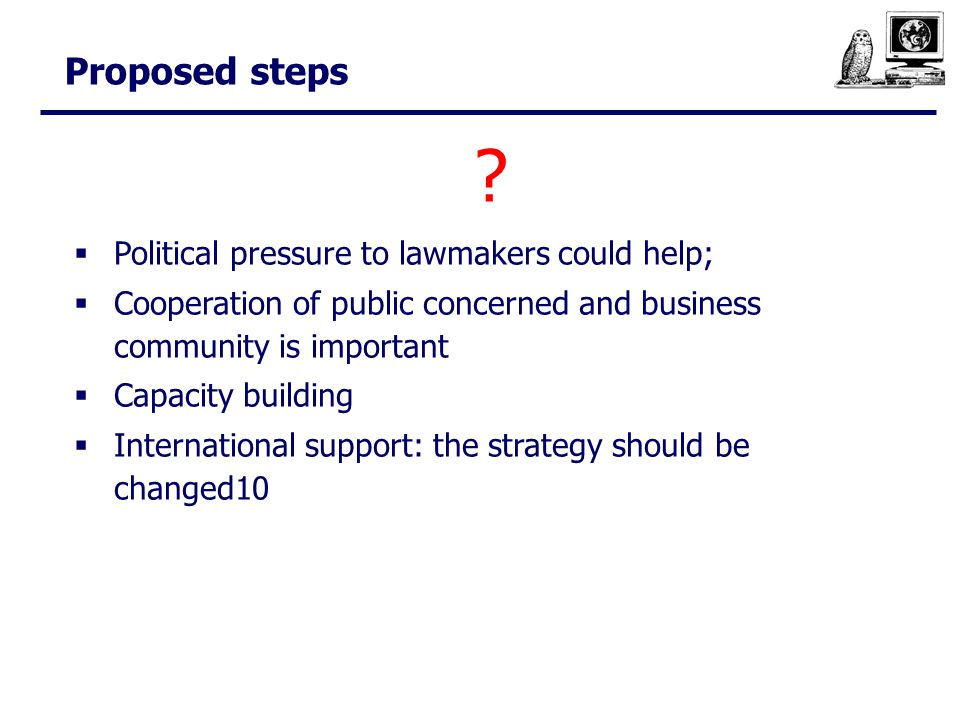 Proposed steps .