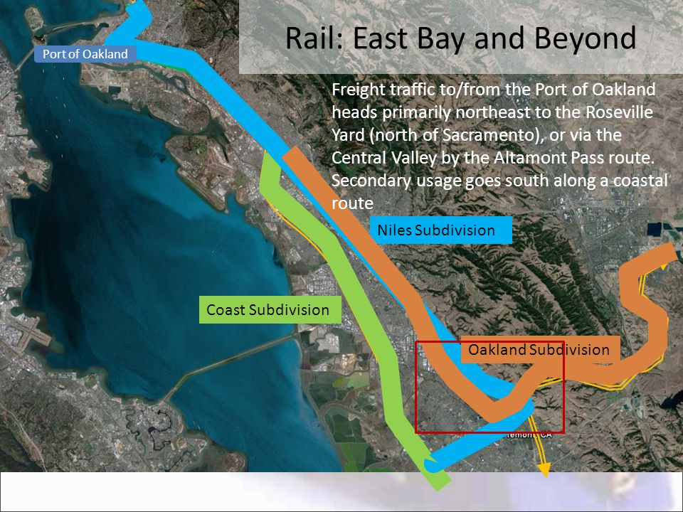 Rail: East Bay and Beyond Coast Subdivision Niles Subdivision Oakland Subdivision Port of Oakland Freight traffic to/from the Port of Oakland heads pr
