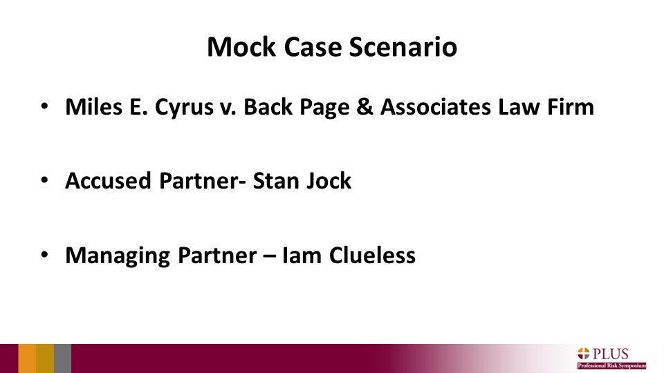 Mock Case Scenario Miles E. Cyrus v.