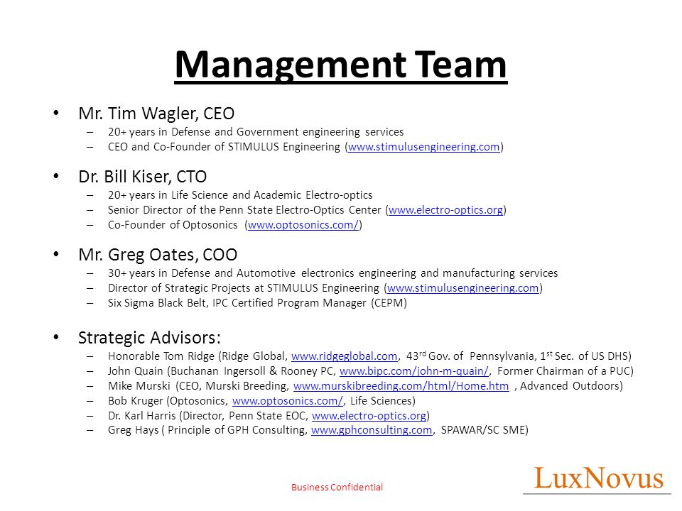 Business Confidential Management Team Mr. Tim Wagler, CEO – 20+ years in Defense and Government engineering services – CEO and Co-Founder of STIMULUS