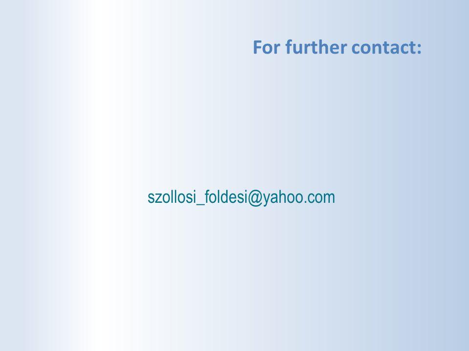 szollosi_foldesi@yahoo.com For further contact: