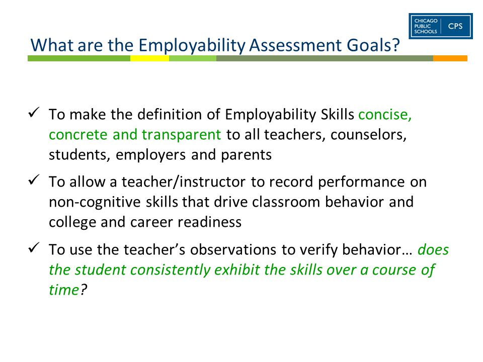 What are the Employability Assessment Goals.
