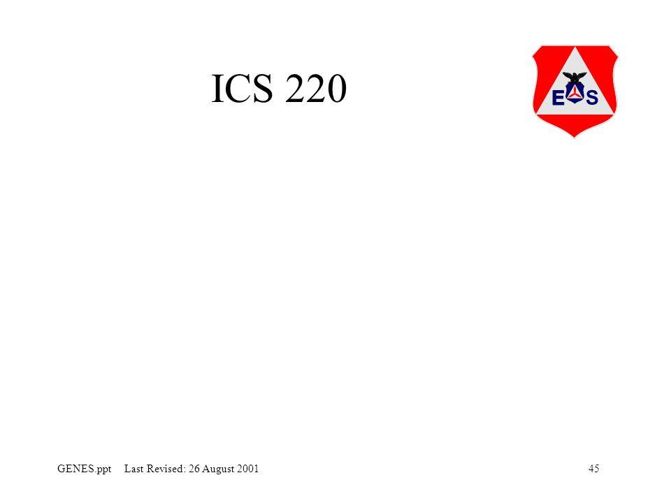 45GENES.ppt Last Revised: 26 August 2001 ICS 220