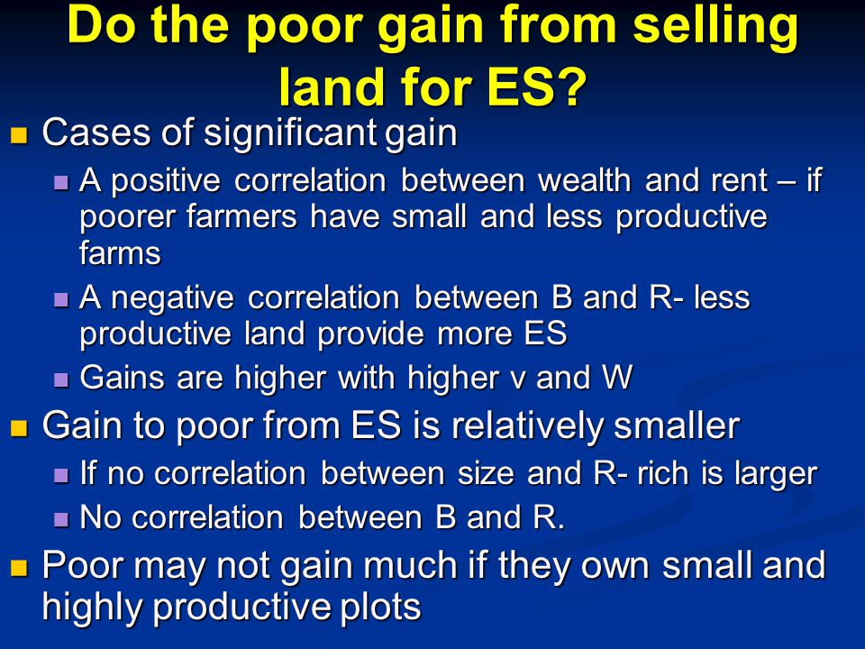 Do the poor gain from selling land for ES.