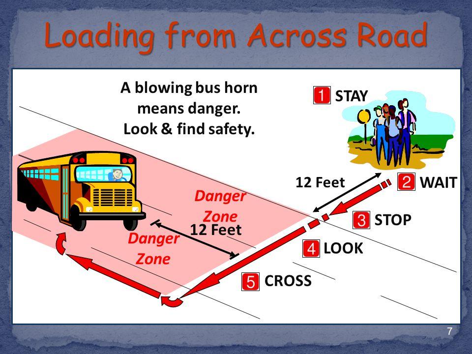 Walk slowly towards bus.Never run.