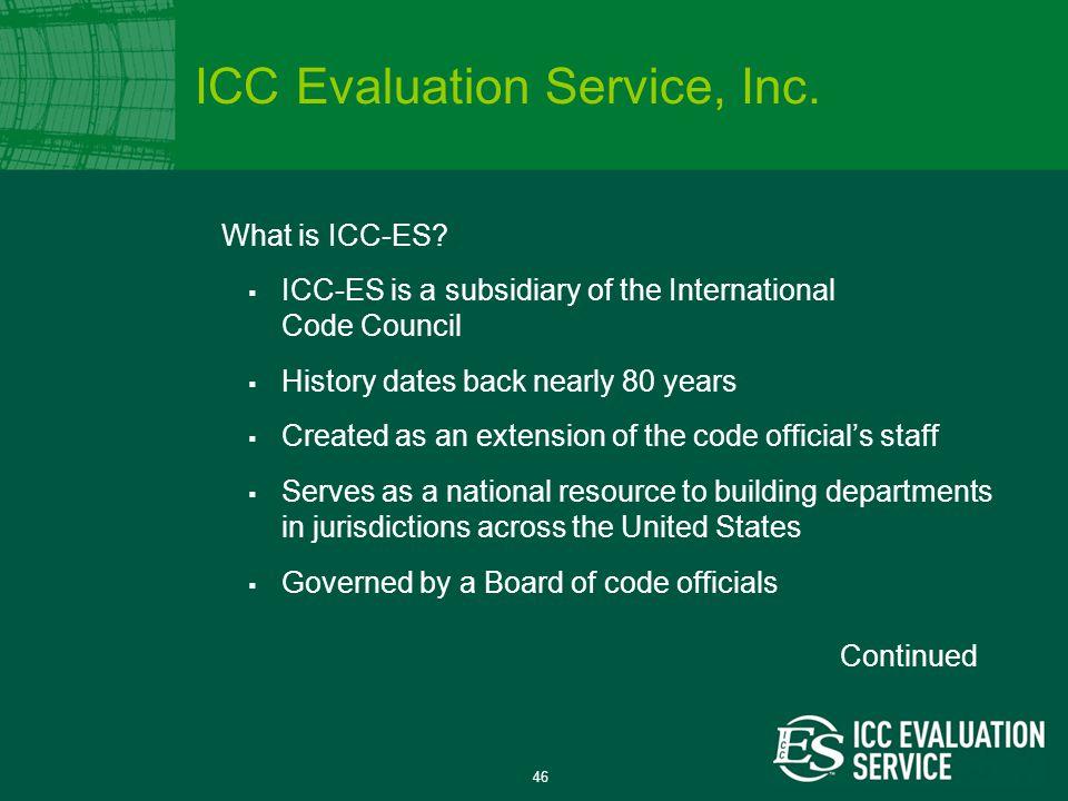 46 What is ICC-ES.
