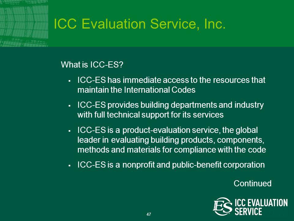 47 What is ICC-ES.
