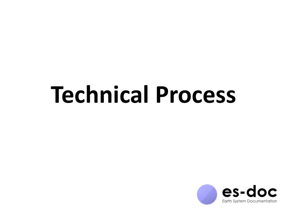 Technical Process