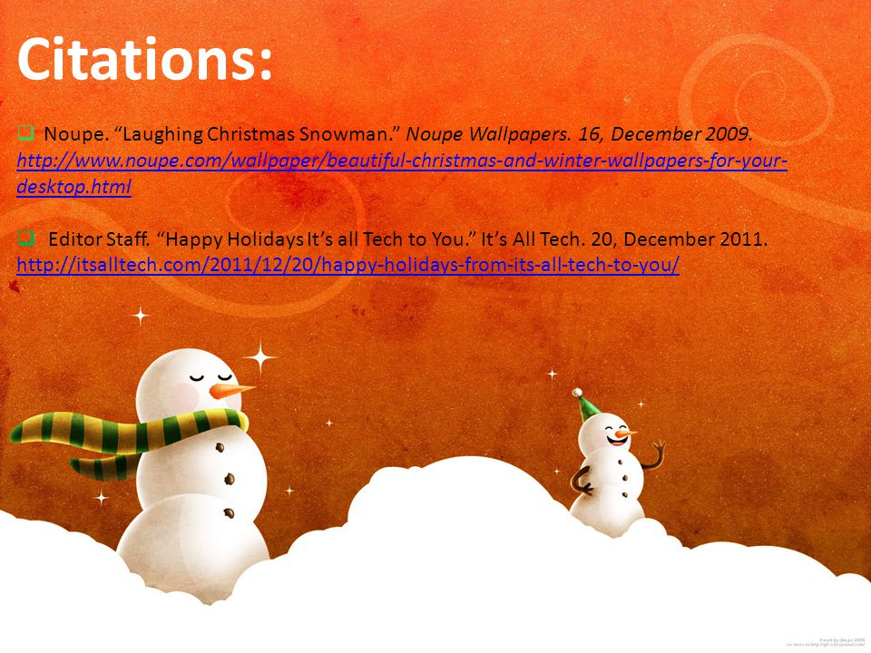 """Citations:  Noupe. """"Laughing Christmas Snowman."""" Noupe Wallpapers. 16, December 2009. http://www.noupe.com/wallpaper/beautiful-christmas-and-winter-w"""