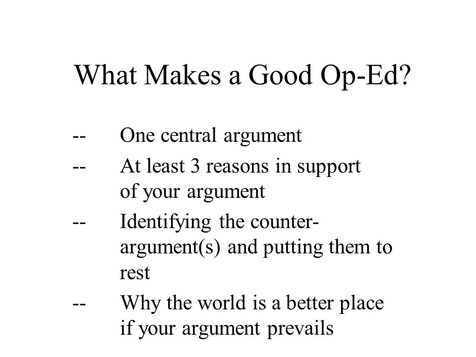 What Makes a Good Op-Ed.