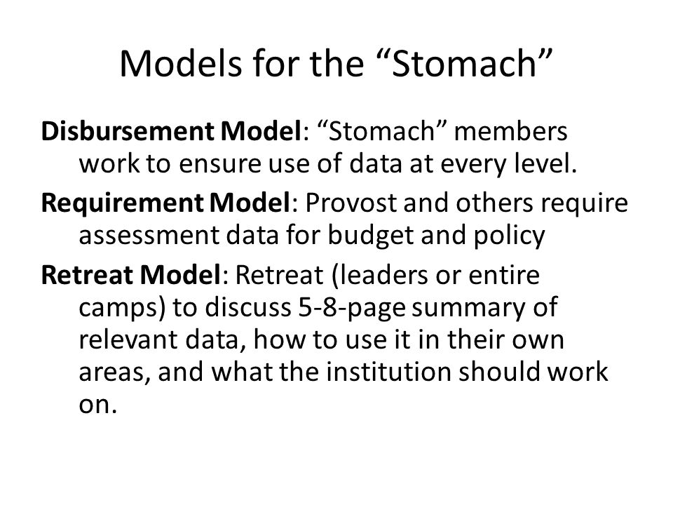Models for the Stomach Disbursement Model: Stomach members work to ensure use of data at every level.