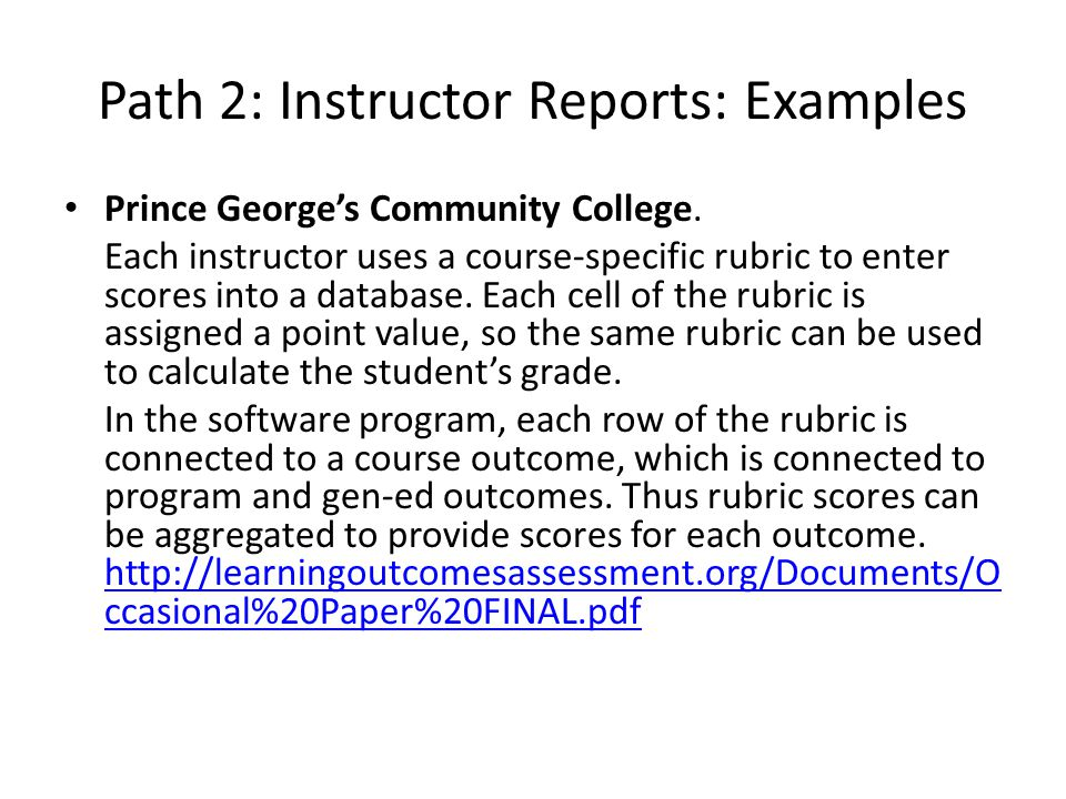 Path 2: Instructor Reports: Examples Prince George's Community College.