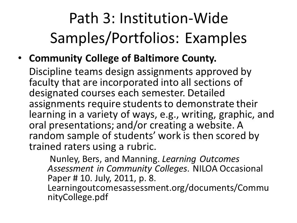 Path 3: Institution-Wide Samples/Portfolios: Examples Community College of Baltimore County.