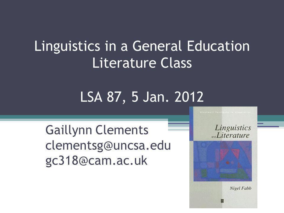 Linguistics in a General Education Literature Class LSA 87, 5 Jan.