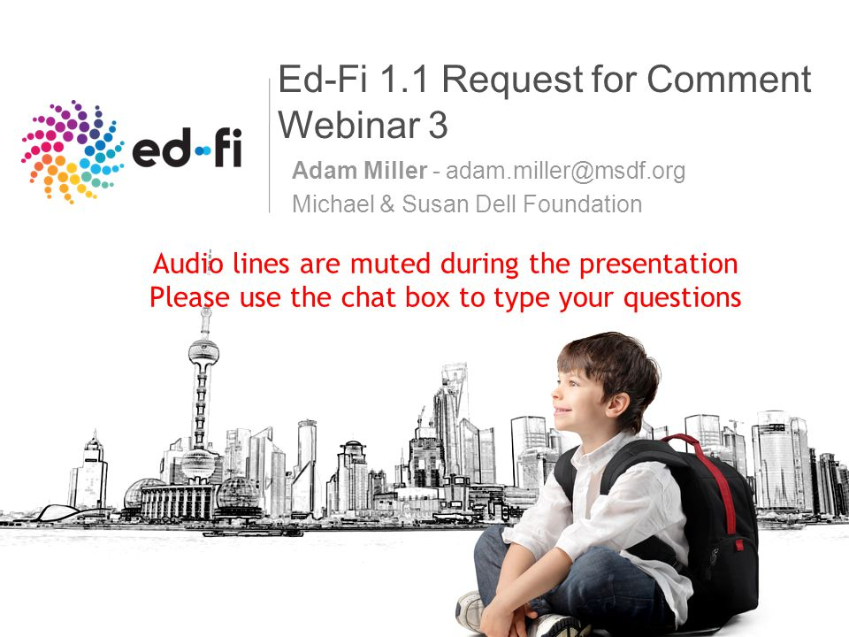 Ed-Fi aligned to CEDS © 2011 Michael & Susan Dell Foundation 12