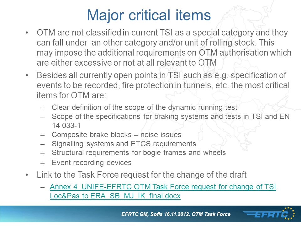 Major critical items OTM are not classified in current TSI as a special category and they can fall under an other category and/or unit of rolling stoc
