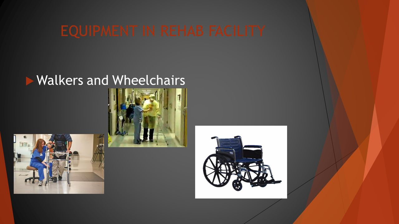 EQUIPMENT IN REHAB FACILITY  Pneu weight