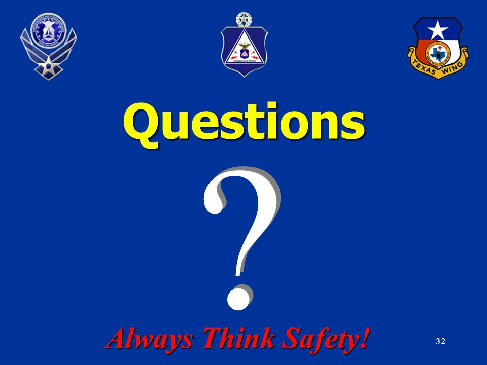32 Questions Always Think Safety!